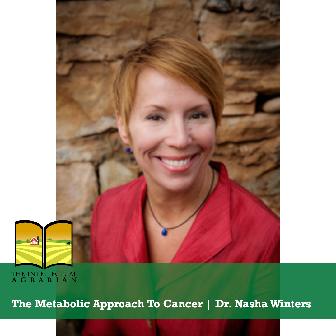 49 – The Metabolic Approach To Cancer